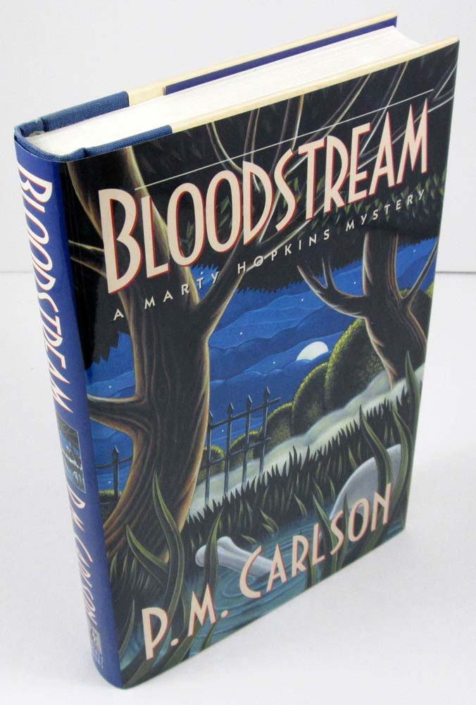 Bloodstream: A Marty Hopkins Mystery