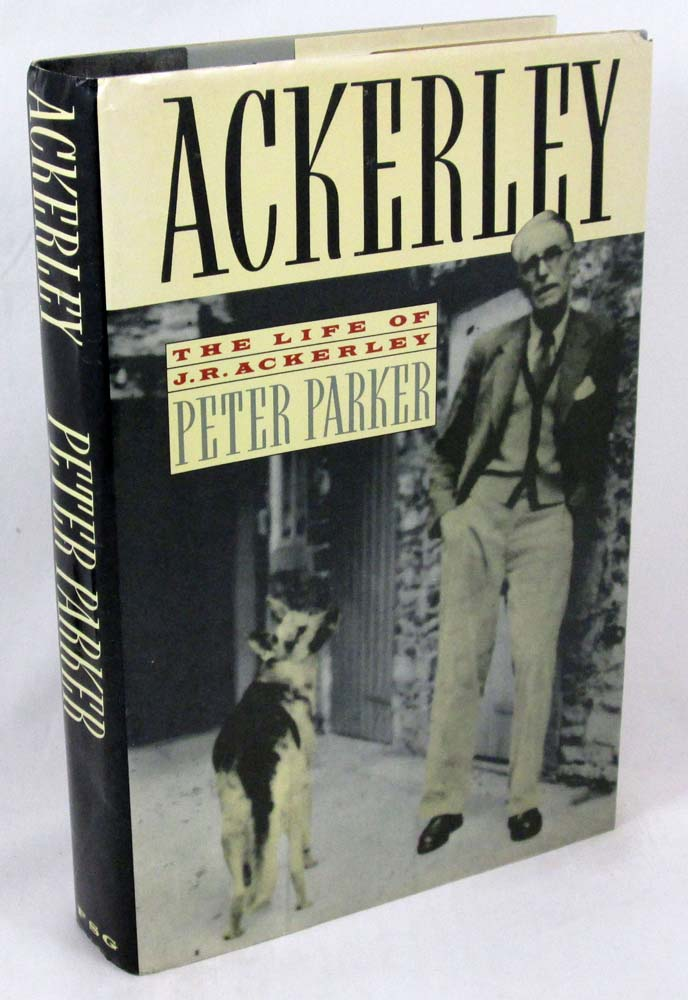 Ackerley: The Life of J.R. Ackerley