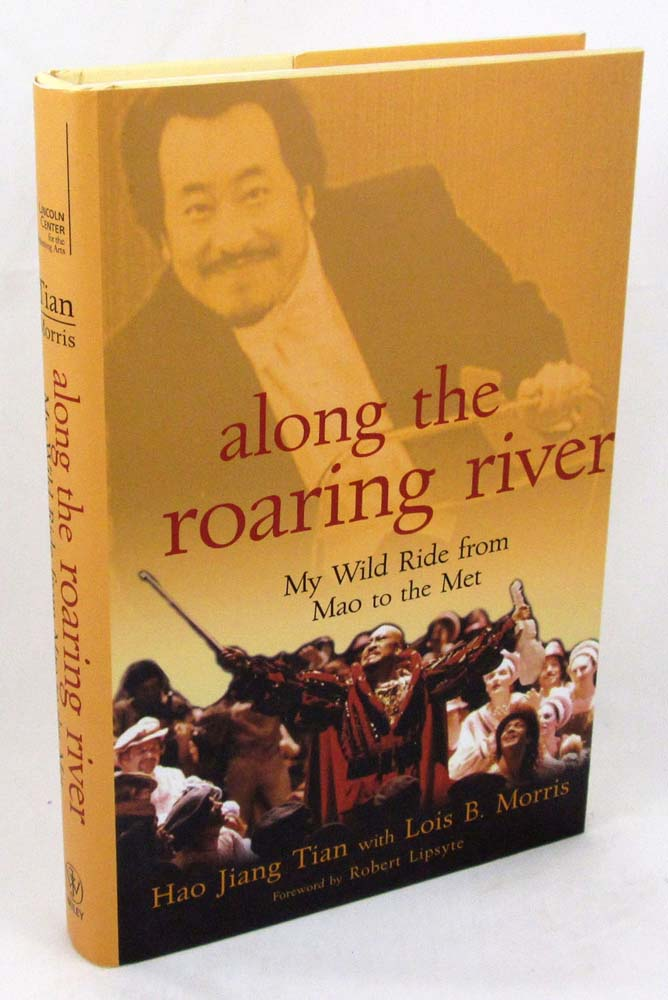 Along the Roaring River: My Wild Ride from Mao to the Met