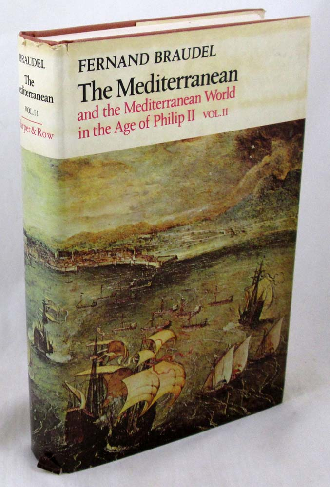 Mediterranean and the Mediterranean World in the Age of Philip Second