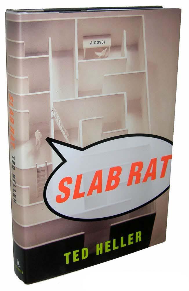 Slab Rat: A Novel