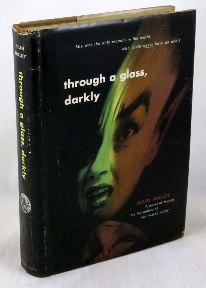 Through a Glass, Darkly: A Novel of Murder