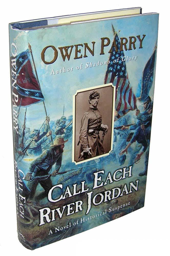 Call Each River Jordan: A Novel of Historical Suspense