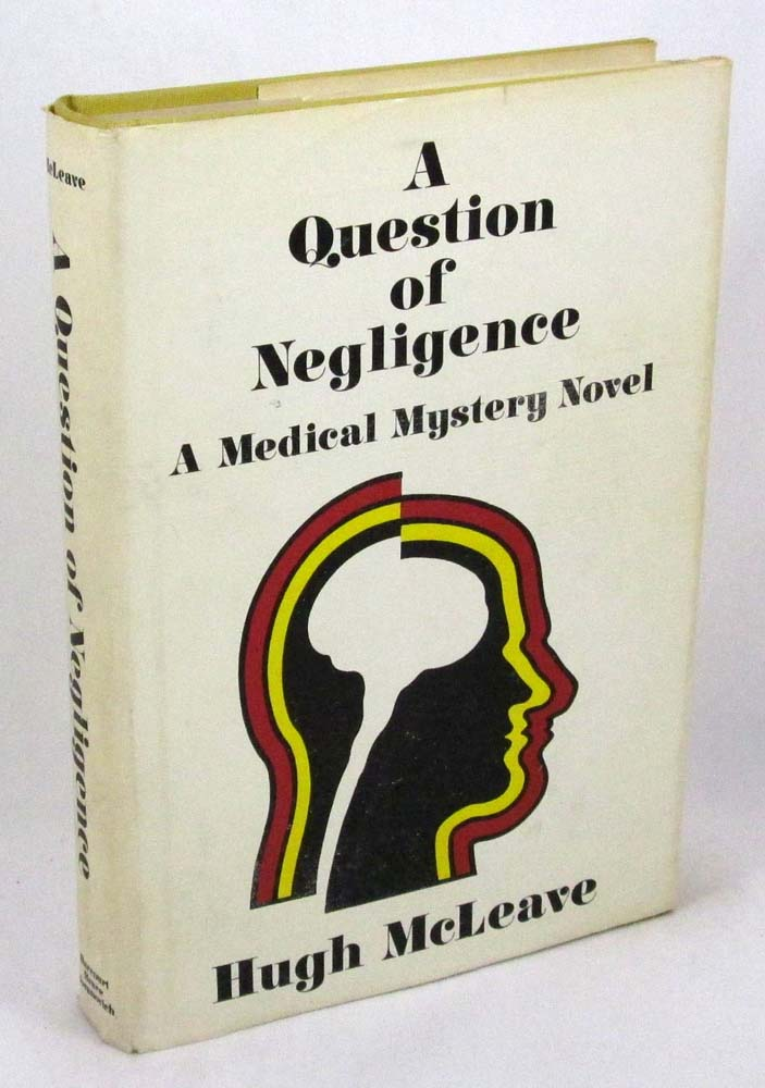 A Question of Negligence