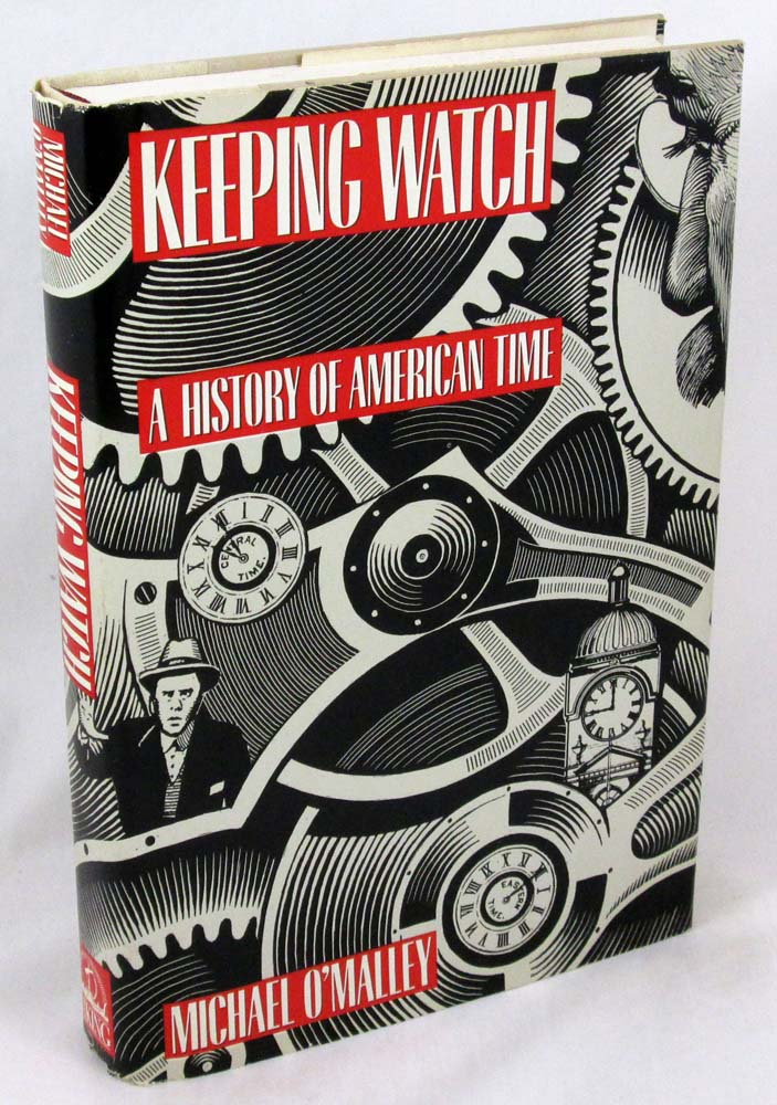 Keeping Watch: A History of American Time