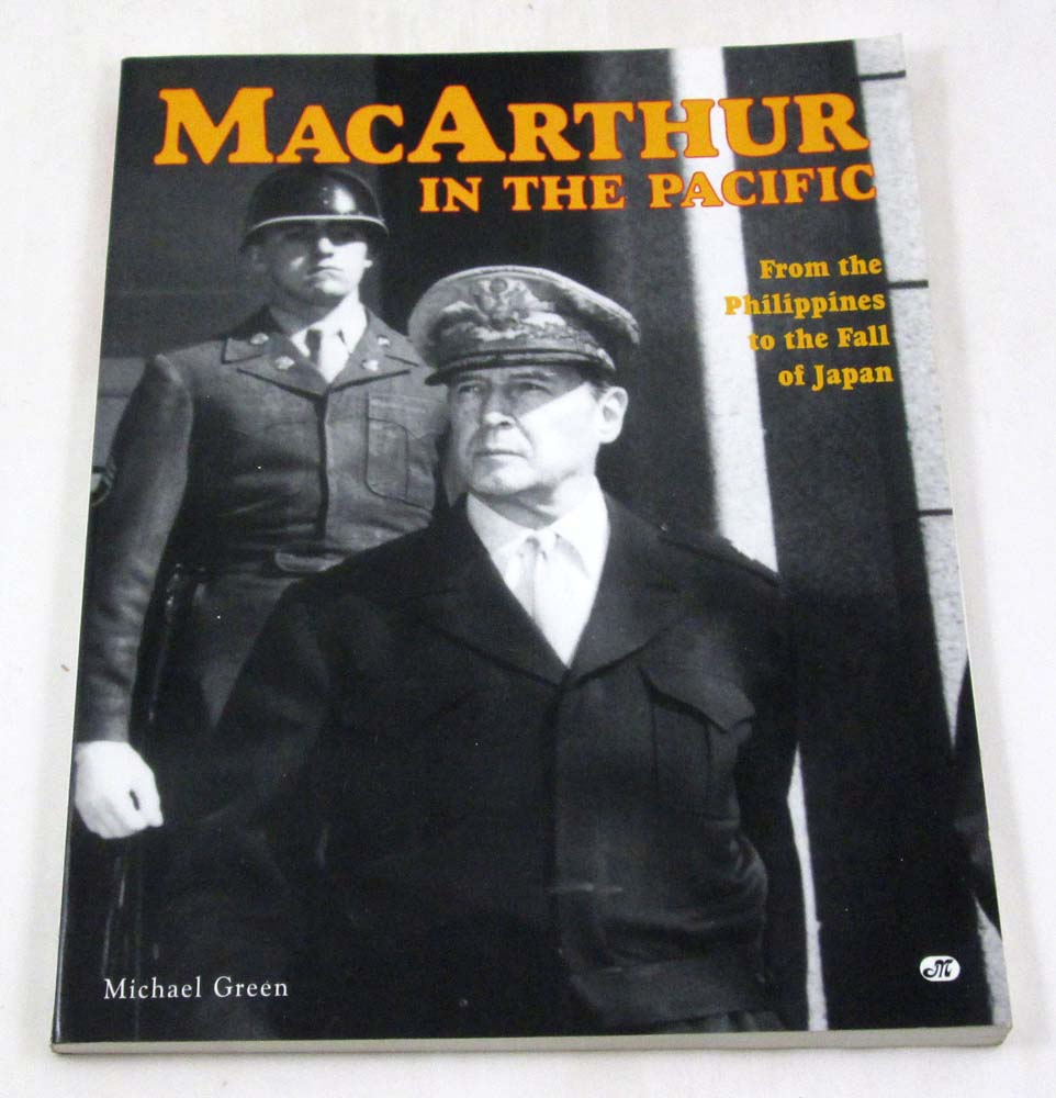 MacArthur in the Pacific: From the Philippines to the Fall of Japan