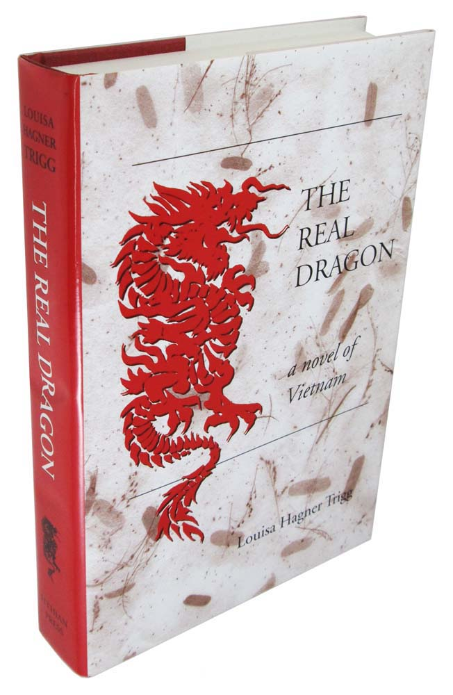 The Real Dragon: A Novel of Vietnam
